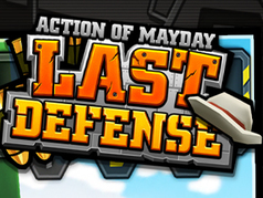 Action of Mayday: Last Defense
